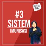 #3. Sistem Imunisasi